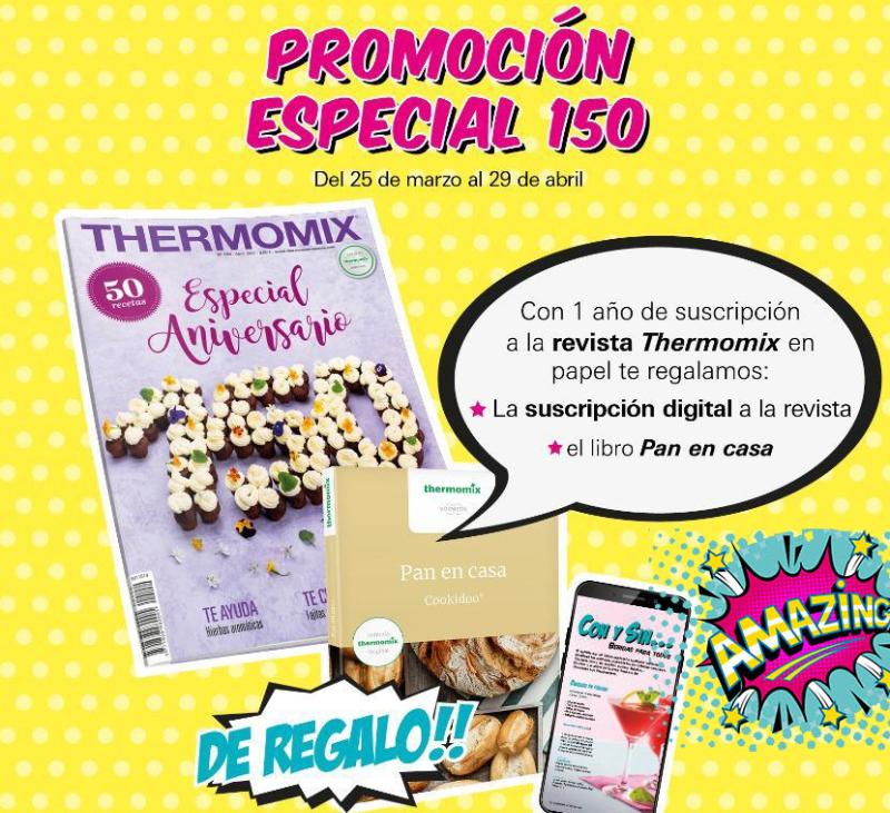 PROMOCIóN ESPECIAL revista Thermomix® - Regalo especial aniversario