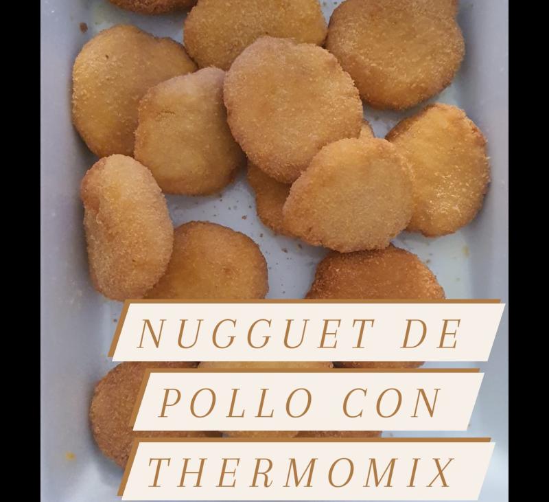 Nuggets de pollo con Thermomix® y variaciones sin gluten