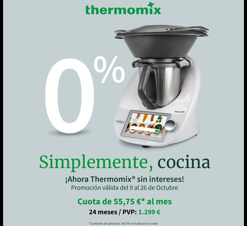 !!!!!....AHORA Thermomix® TM6 AL 0% DE INTERÉS....!!!!