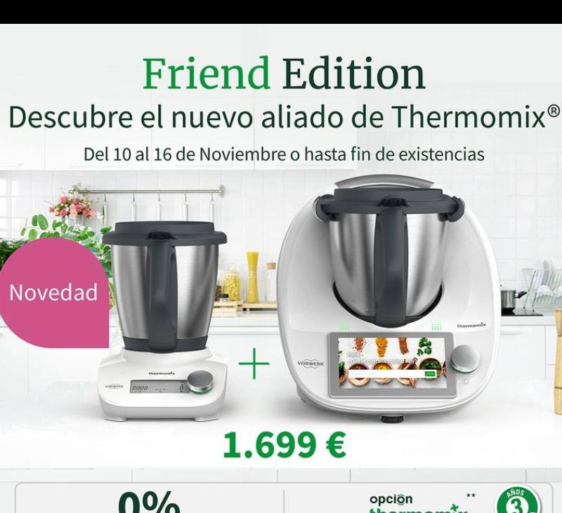 YA ESTA AQUI EL NUEVO Thermomix® FRIEND