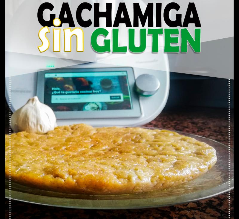 GACHAMMIGA SIN GLUTEN - Gluten Free