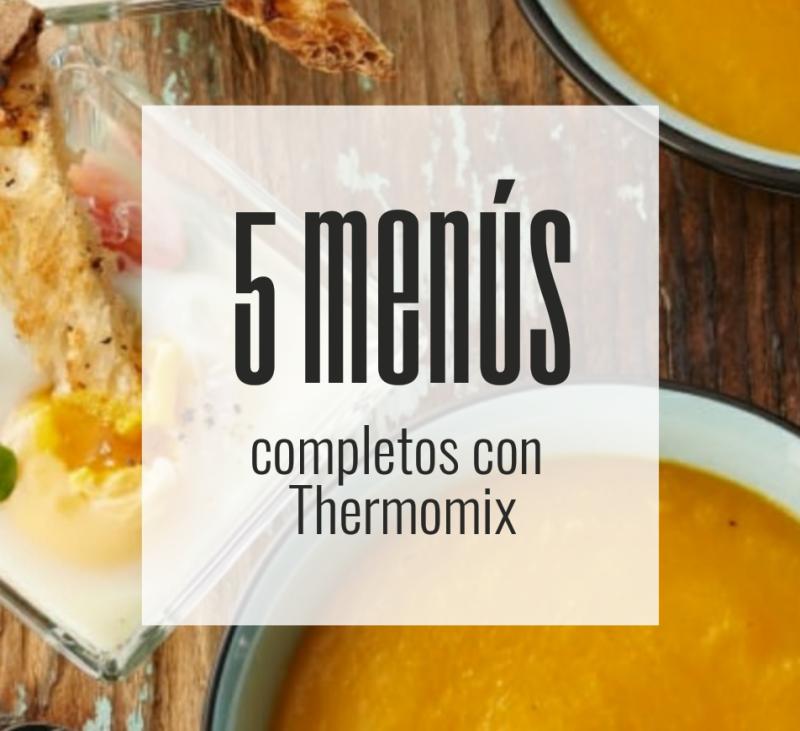 5 Menús completos con Thermomix® que te salvarán la semana