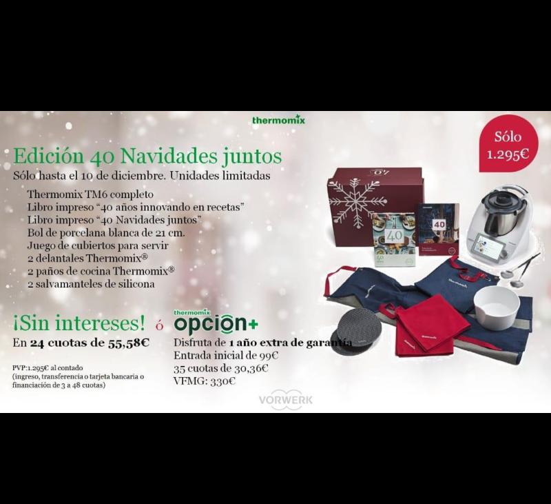 Edición 40 Navidades juntos - Thermomix® TM6 - Tú eliges la mejor opción para hacerte con ella