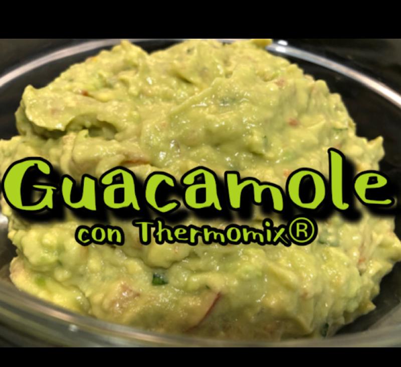 GUACAMOLE CON Thermomix®