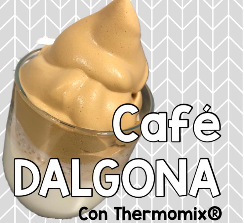 CAFÉ DALGONA CON Thermomix®