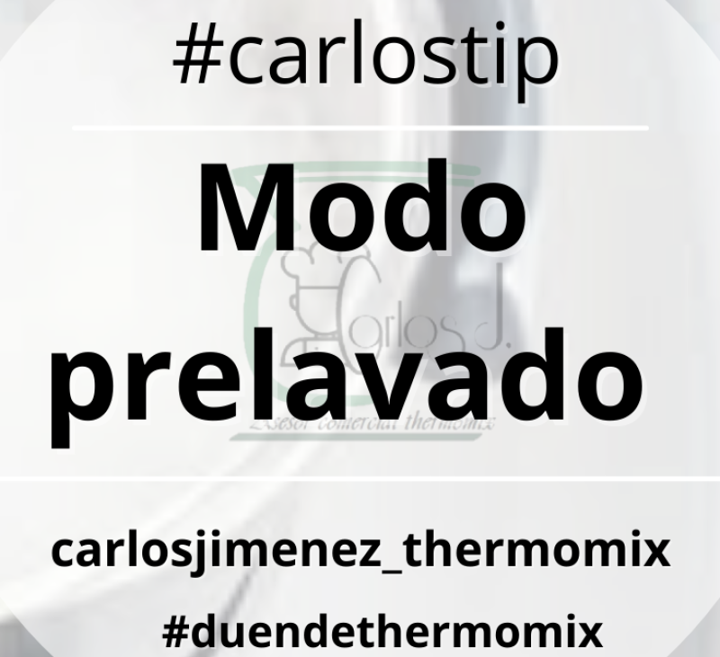 MODO PRELAVADO Thermomix® . BADAJOZ, VILLANUEVA DE LA SERENA, DON BENITO, MERIDA.