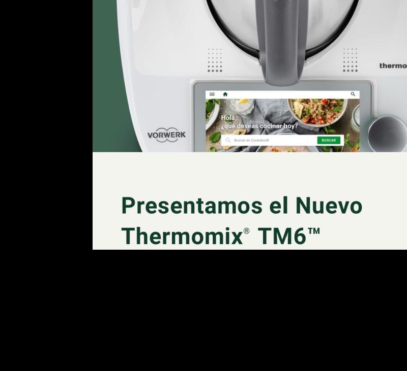 Nueva Thermomix® tm 6