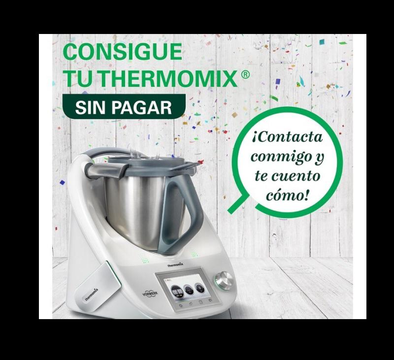 ¿Quieres conseguir el Thermomix® gratis ?