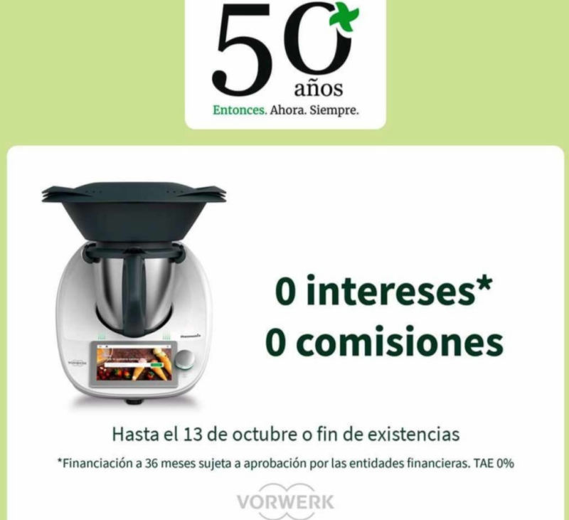 SÓLO HASTA 13 DE OCTUBRE Thermomix® DOBLE 0%