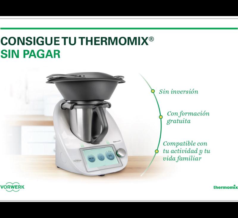¿QUIERES CONSEGUIR UN Thermomix® SIN PAGAR?