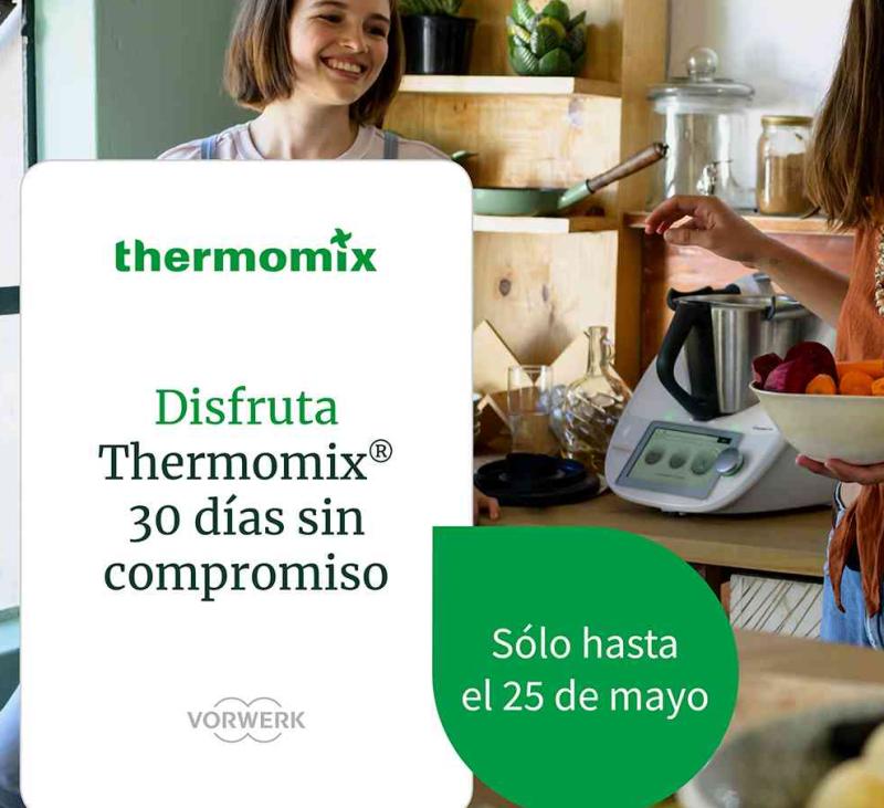 Thermomix® TM6 EN CASA DURANTE 30 DÍAS