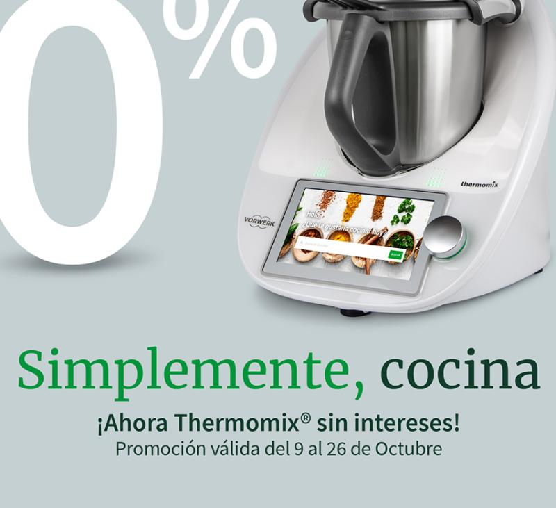 SUPERPROMOCIÓN Thermomix® POR TIEMPO LIMITADO!!!!