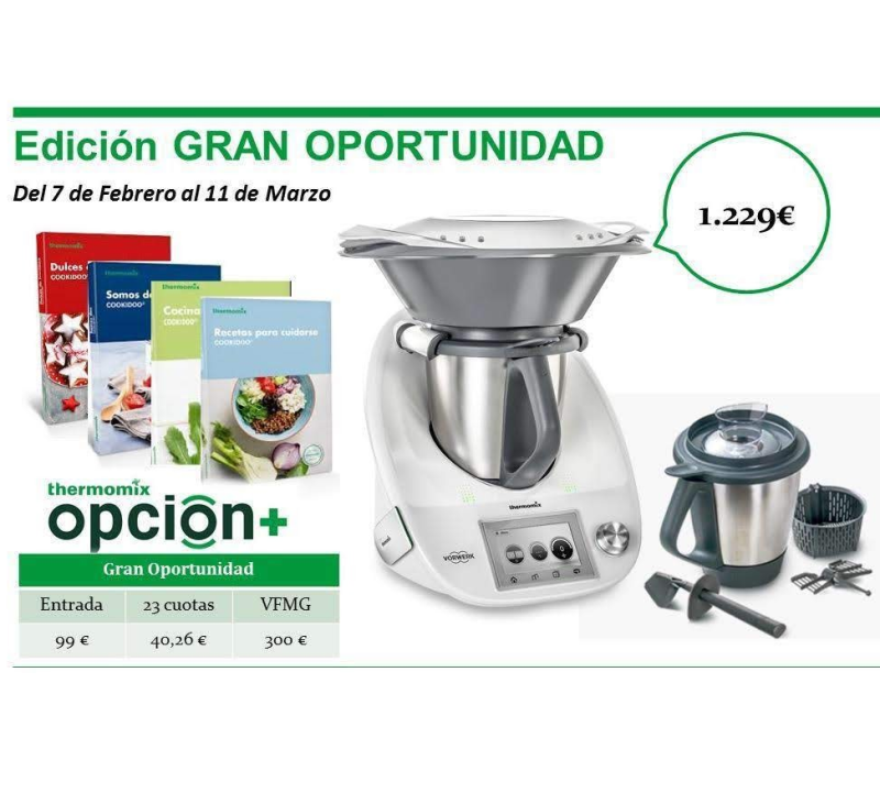 GRAN OPORTUNIDAD Thermomix®