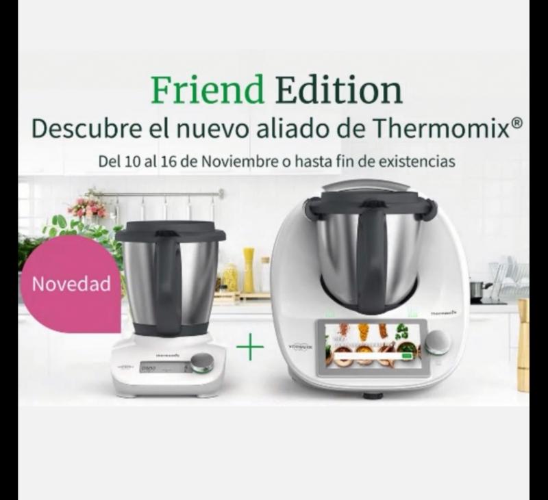 Tm6 más Thermomix® Friend. Edición especial!