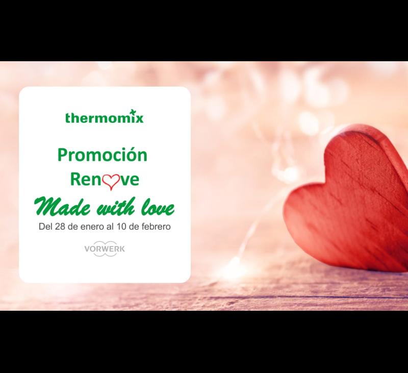 Plan renove Thermomix® . Fabricado con amor (Made with love). Villanueva de la Serena / Don Benito (Badajoz)