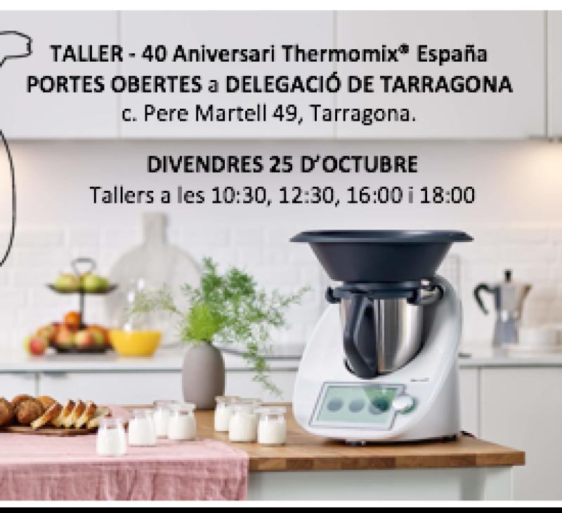 Portes obertes 40 aniversari Thermomix® España