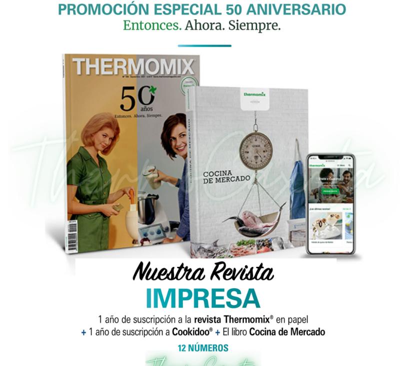 ''PROMOCIÓN ESPECIAL 50 ANIVERSARIO'' - REVISTA Thermomix®