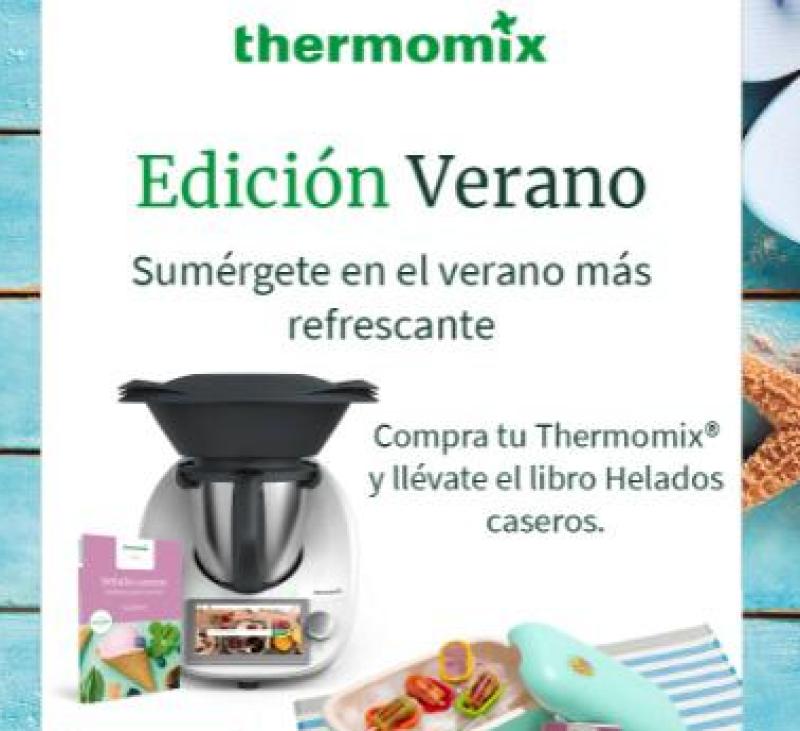 LLEGA LA EDICIÓN MÁS REFRESCANTE DE Thermomix® !!