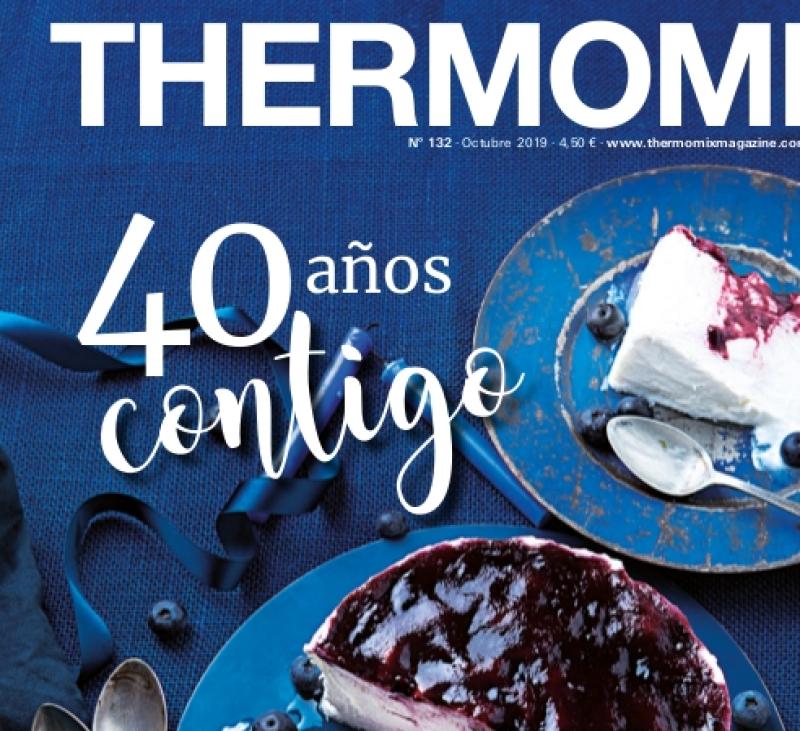 Thermomix® MAGAZINE OCTUBRE 2019 ESPECIAL 40 ANIVERSARIO