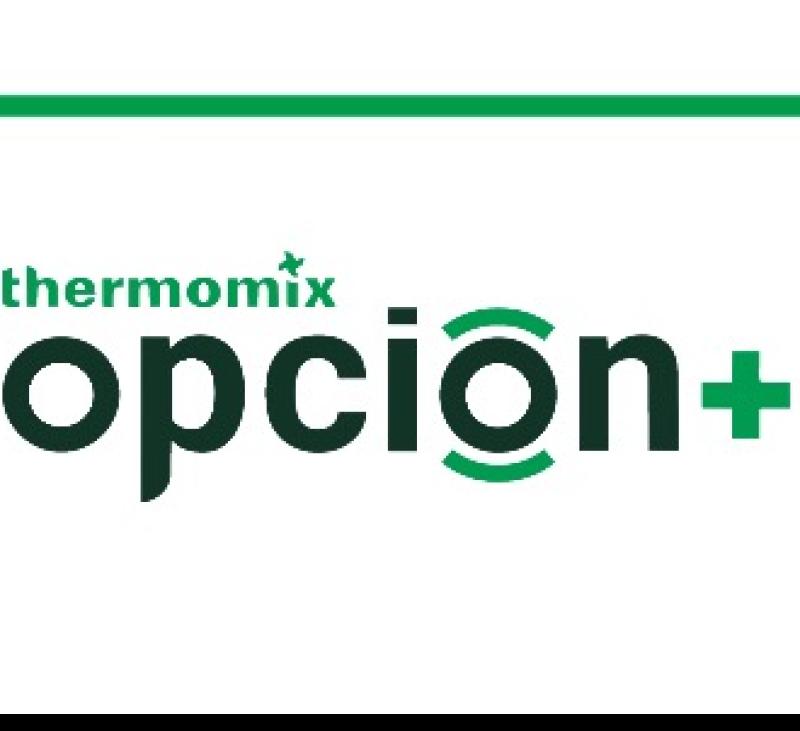 Llega OPCION+: La Mejor Forma de Disfrutar Thermomix®
