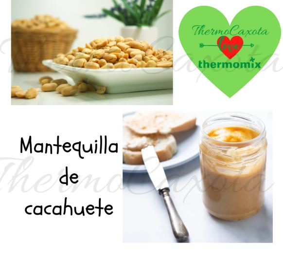 MANTEQUILLA DE CACAHUETE CON Thermomix®