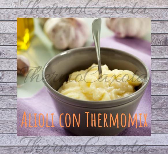 ALIOLI CON Thermomix®