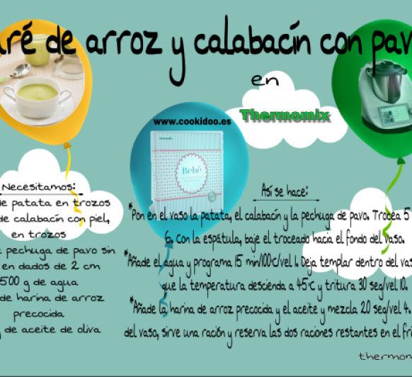 PURÉ DE ARROZ Y CALABACÍN CON PAVO EN Thermomix® para bebés