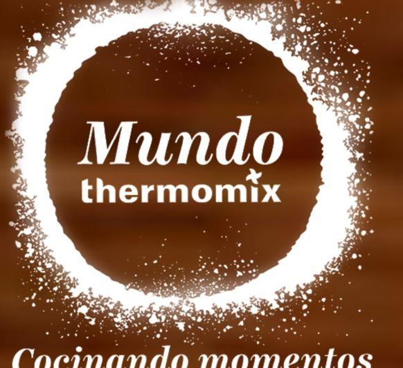 ¡¡¡¡¡Mundo Thermomix® 2018¡¡¡¡¡¡.