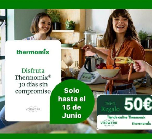 DISFRUTA 30 DÍAS DE Thermomix® , SIN COMPROMISO!
