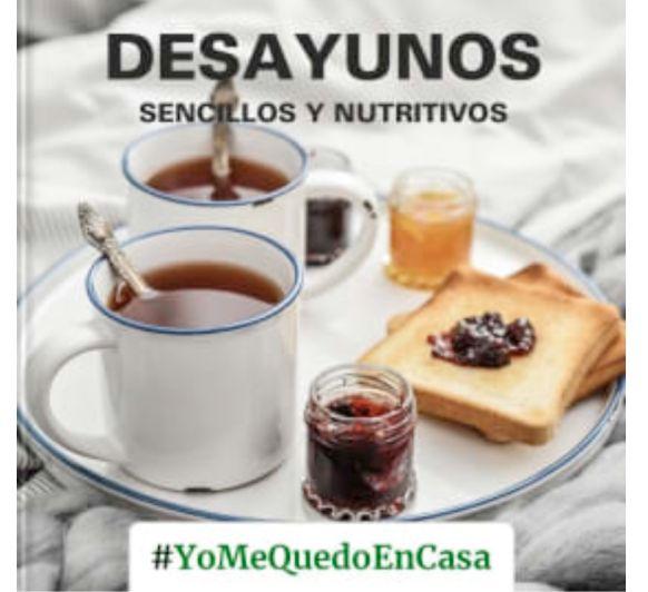 DESAYUNOS SENCILLOS Y NUTRITIVOS