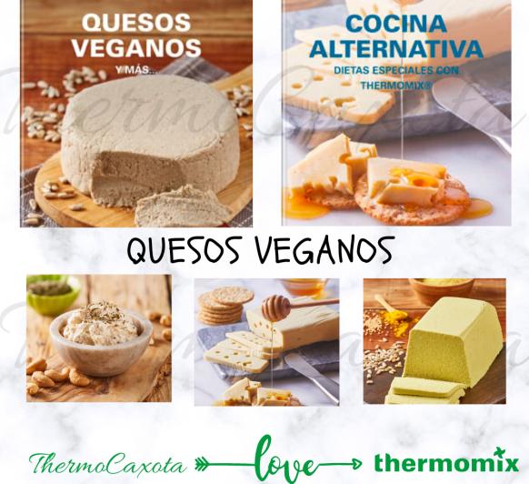 QUESOS VEGANOS CON Thermomix® - 16 recetas