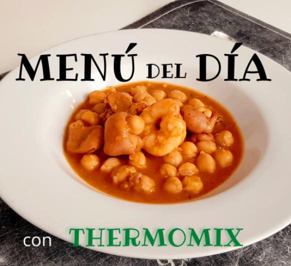 MENÚ GUISO DE GARBANZOS CON CALAMAR Thermomix®